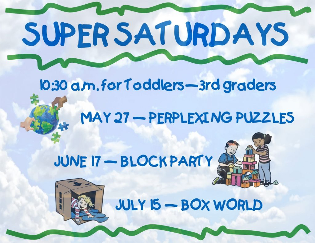 Super Saturdays-Theme Days